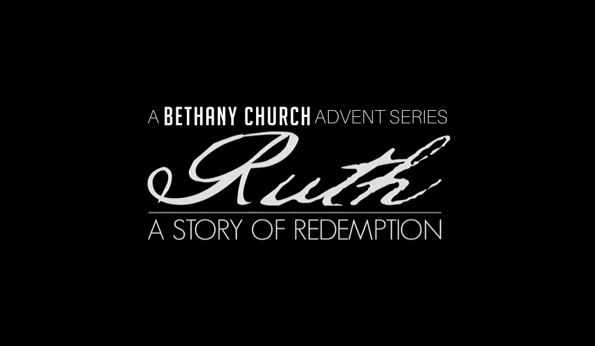 Ruth 4: Redemption is Greater than Suffering